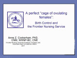 "A Perfect ""Cage of Ovulating Females"": Birth Control and the Frontier Nursing Service"